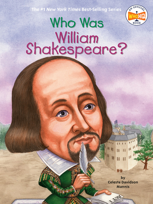 Title details for Who Was William Shakespeare? by Celeste Mannis - Available