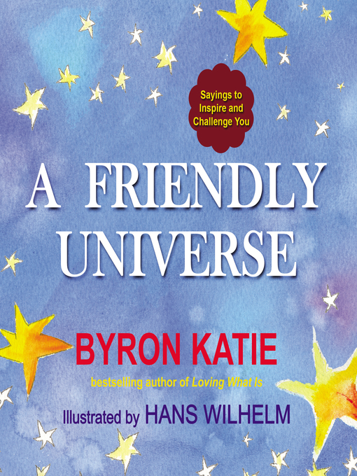 Title details for A Friendly Universe by Byron Katie - Available