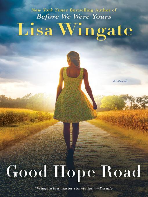 Title details for Good Hope Road by Lisa Wingate - Wait list
