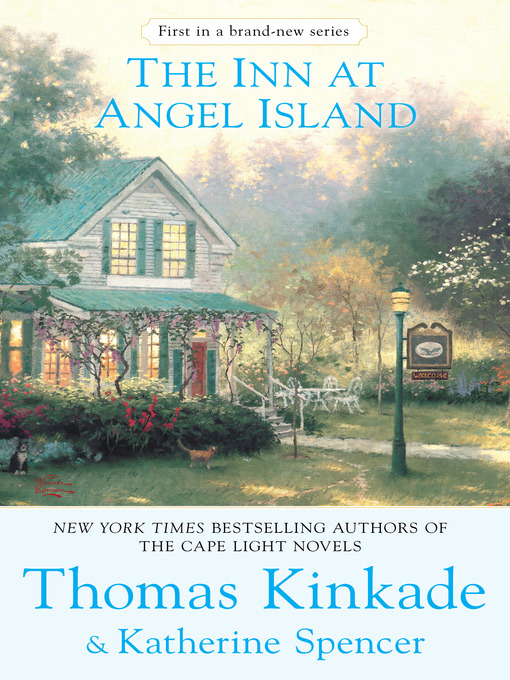 Title details for The Inn at Angel Island by Thomas Kinkade - Available