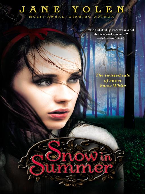 Title details for Snow in Summer by Jane Yolen - Available