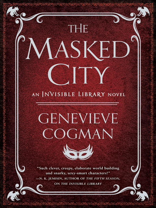 Title details for The Masked City by Genevieve Cogman - Available