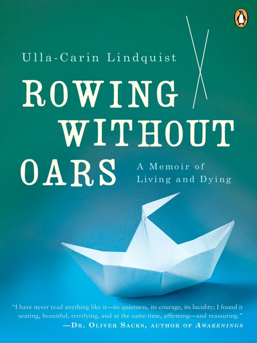 Title details for Rowing Without Oars by Ulla-Carin Lindquist - Wait list