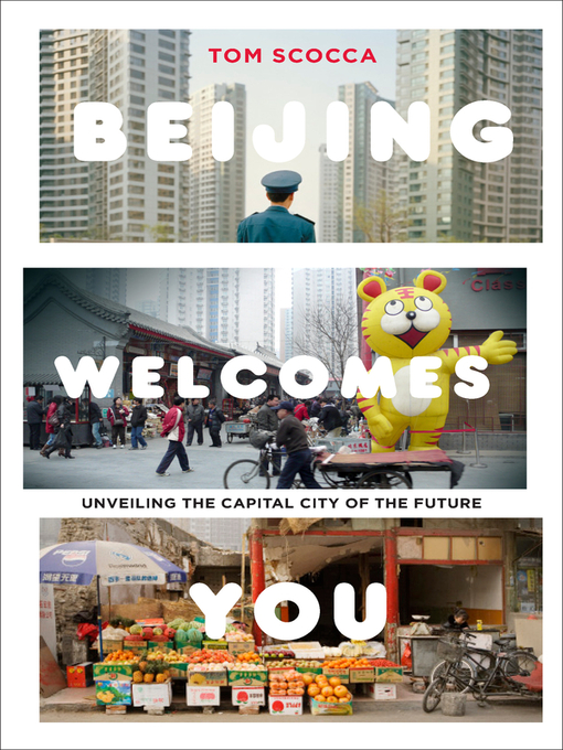 Title details for Beijing Welcomes You by Tom Scocca - Available