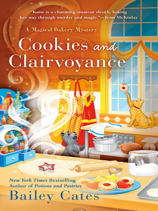 Cookies and clairvoyance Magical Bakery Mystery Series, Book 8