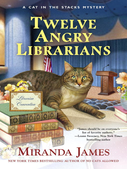 Title details for Twelve Angry Librarians by Miranda James - Wait list