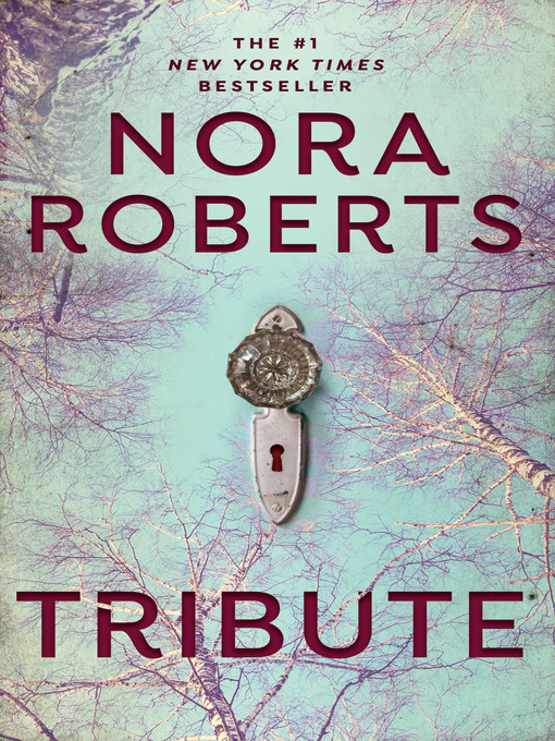 Title details for Tribute by Nora Roberts - Available