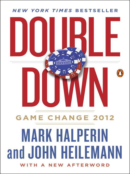 Title details for Double Down by Mark Halperin - Wait list
