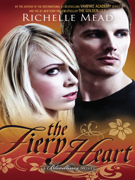 Title details for The Fiery Heart by Richelle Mead - Available