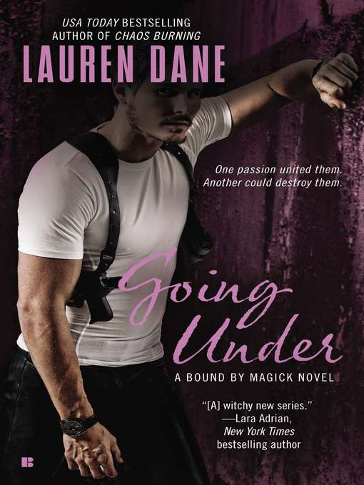 Title details for Going Under by Lauren Dane - Available