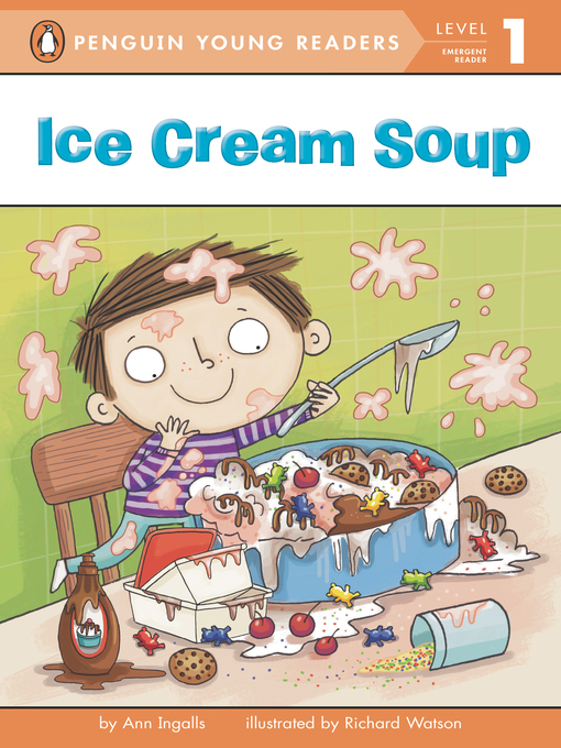 Title details for Ice Cream Soup by Ann Ingalls - Available