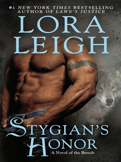 Title details for Stygian's Honor by Lora Leigh - Wait list