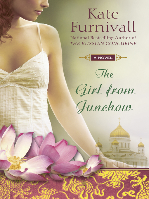 Title details for The Girl from Junchow by Kate Furnivall - Wait list