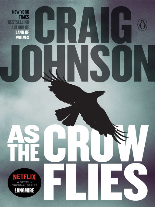 Title details for As the Crow Flies by Craig Johnson - Wait list