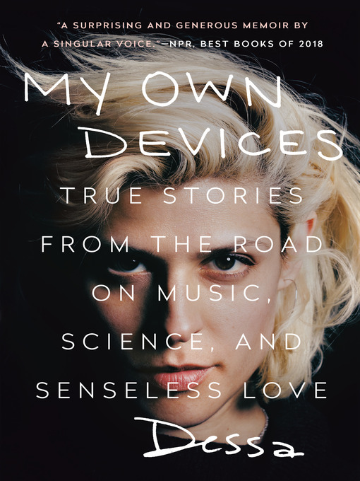 Title details for My Own Devices by Dessa - Wait list