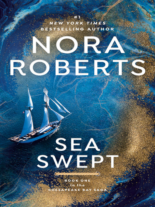 Title details for Sea Swept by Nora Roberts - Available