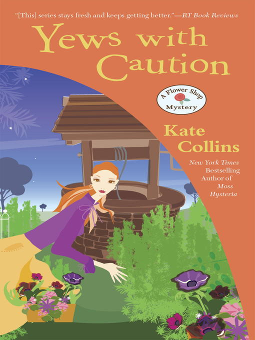 Title details for Yews with Caution by Kate Collins - Available