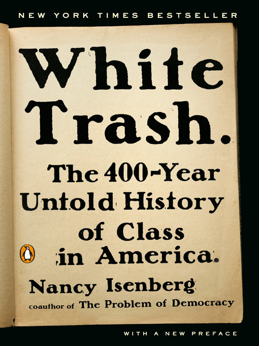 Title details for White Trash by Nancy Isenberg - Wait list