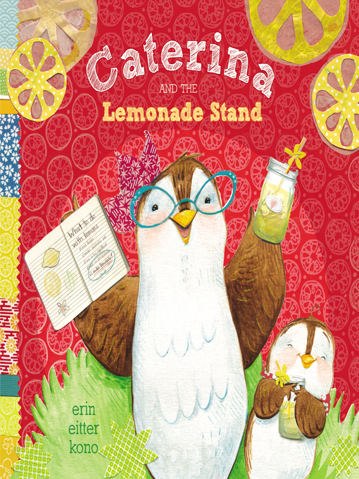 Title details for Caterina and the Lemonade Stand by Erin Eitter Kono - Wait list