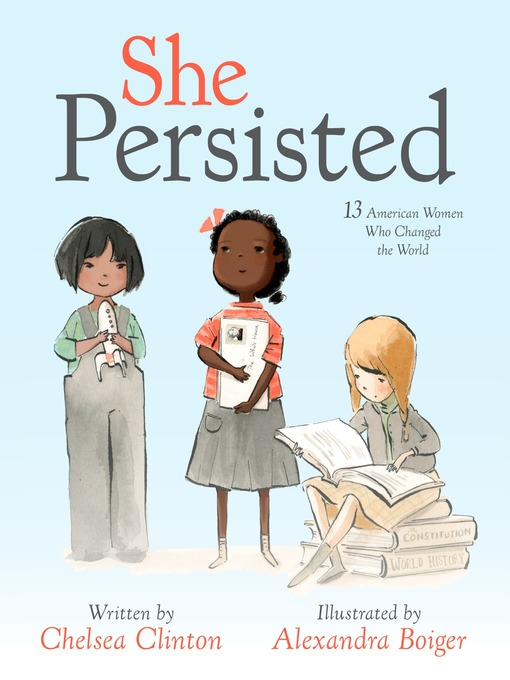 Title details for She Persisted by Chelsea Clinton - Available