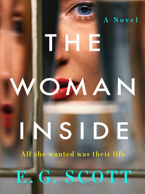 Title details for The Woman Inside by E. G. Scott - Available