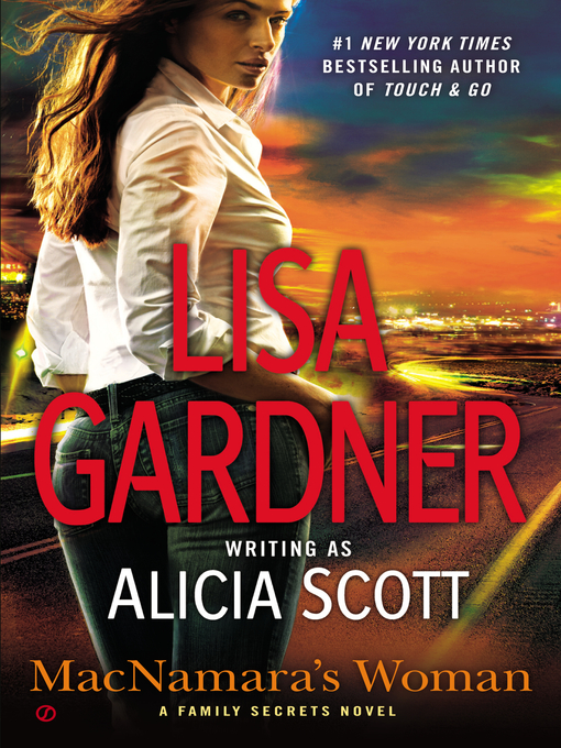 Title details for MacNamara's Woman by Lisa Gardner - Available
