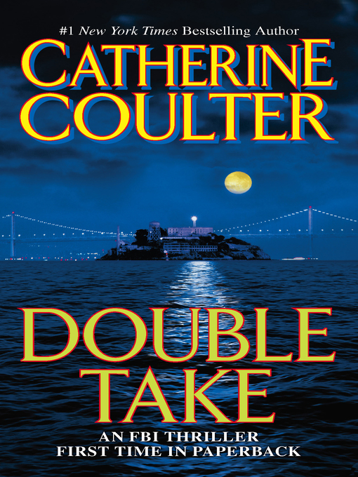Title details for Double Take by Catherine Coulter - Available