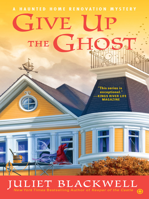 Title details for Give Up the Ghost by Juliet Blackwell - Available