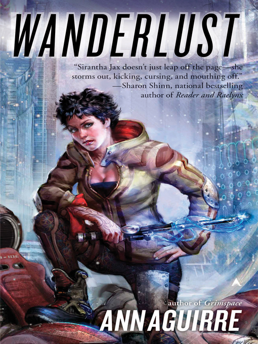 Title details for Wanderlust by Ann Aguirre - Available