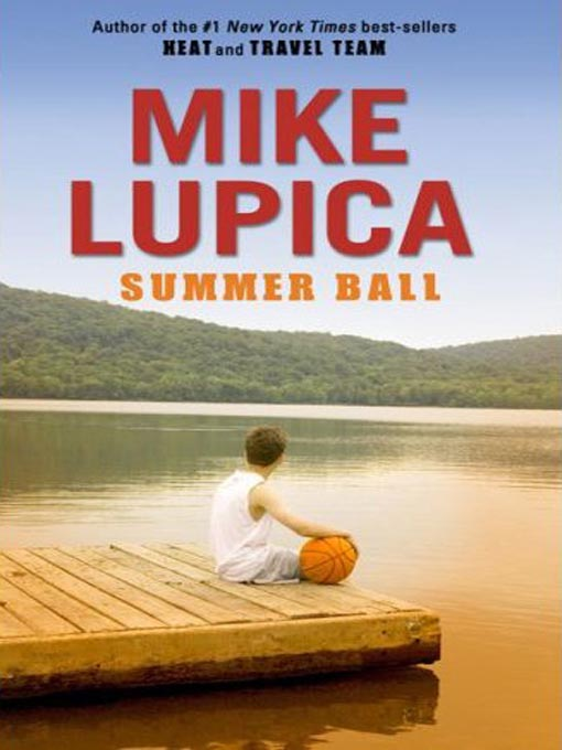 Title details for Summer Ball by Mike Lupica - Wait list