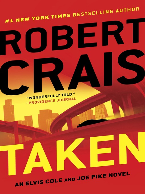 Title details for Taken by Robert Crais - Wait list