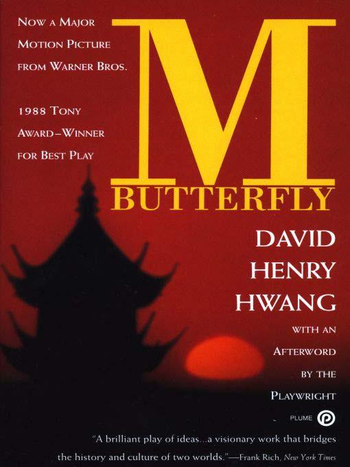 david henry hwangs m butterfly essay