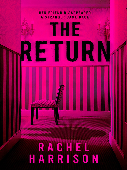 Title details for The Return by Rachel Harrison - Available