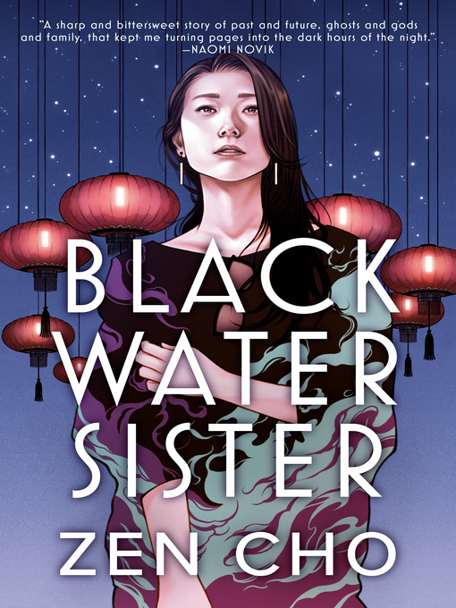 Title details for Black Water Sister by Zen Cho - Available