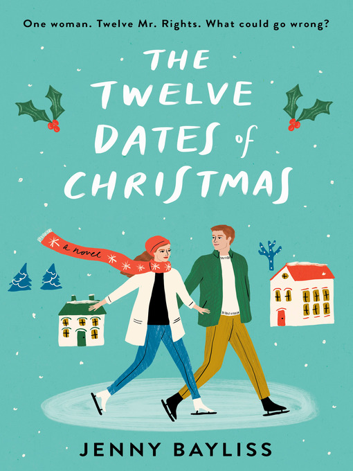 Title details for The Twelve Dates of Christmas by Jenny Bayliss - Available