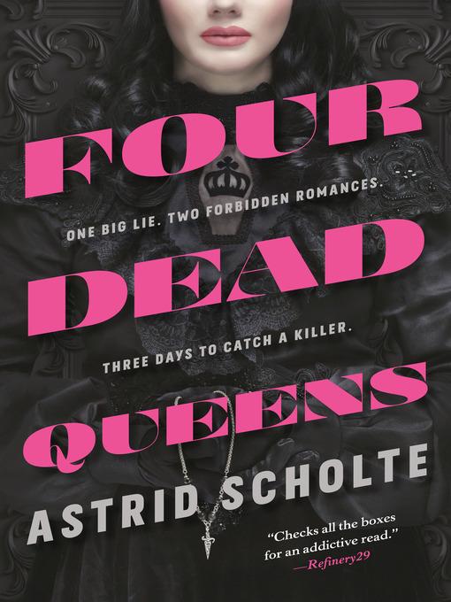 Title details for Four Dead Queens by Astrid Scholte - Wait list