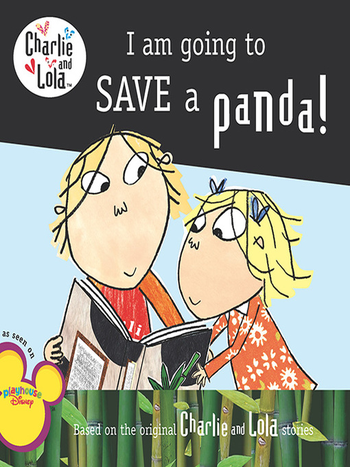 Title details for I Am Going to Save a Panda! by Lauren Child - Available