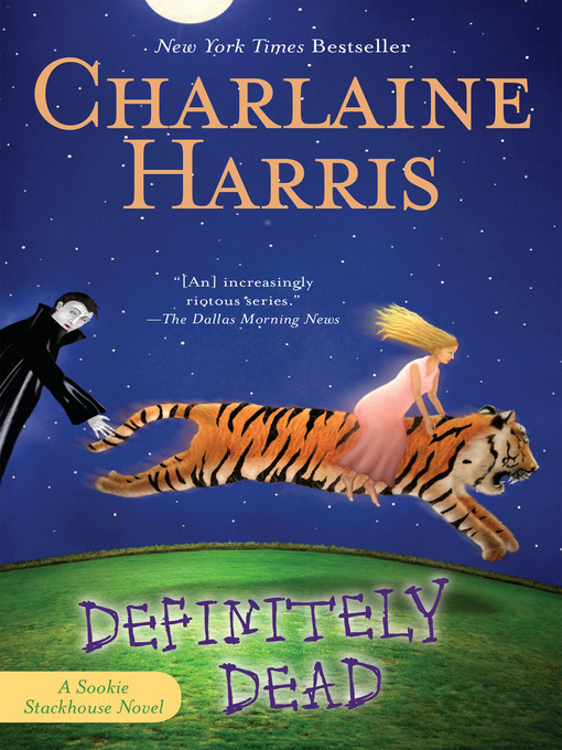 Title details for Definitely Dead by Charlaine Harris - Wait list