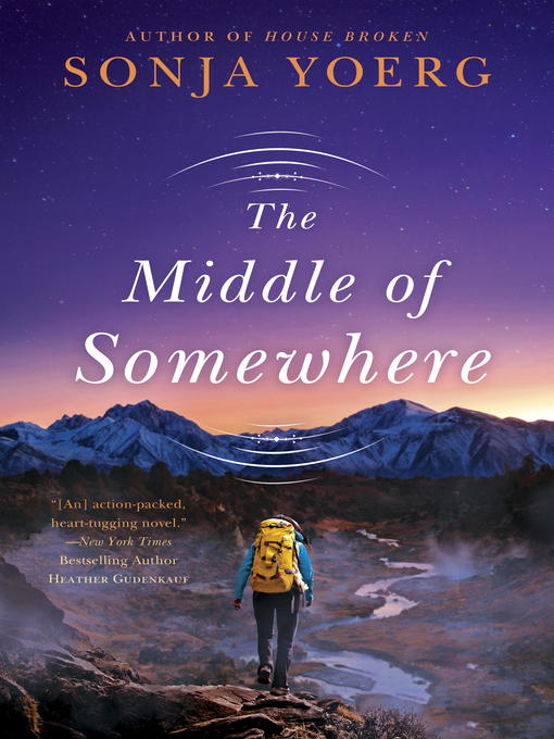 Title details for The Middle of Somewhere by Sonja Yoerg - Wait list