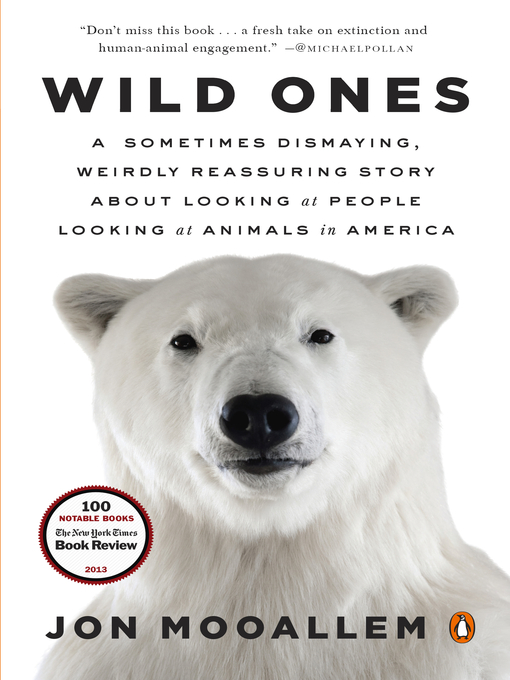Title details for Wild Ones by Jon Mooallem - Available