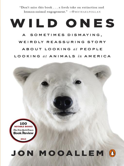 Title details for Wild Ones by Jon Mooallem - Wait list
