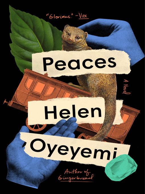 Title details for Peaces by Helen Oyeyemi - Wait list