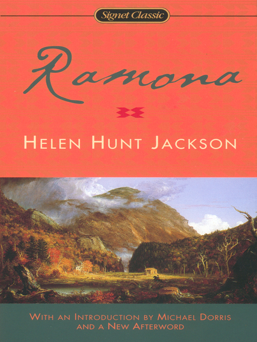 helen hunt jackson ramona essay Free helen keller papers college admissions essay: learning from helen keller - learning from helen she decided to go by helen hunt jackson when.