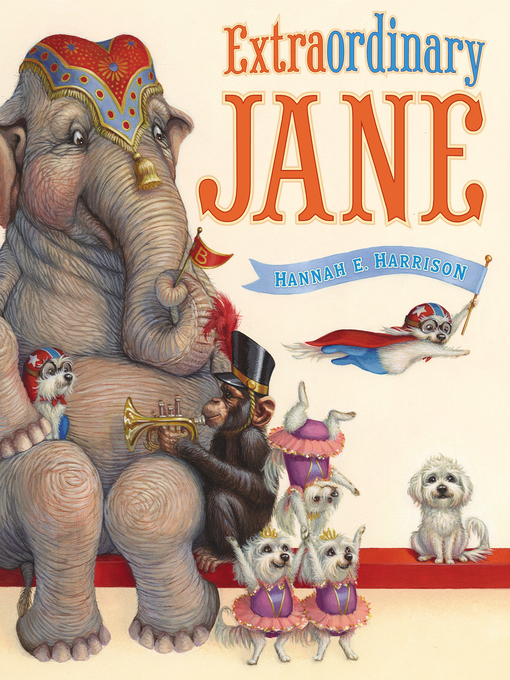 Title details for Extraordinary Jane by Hannah E. Harrison - Available