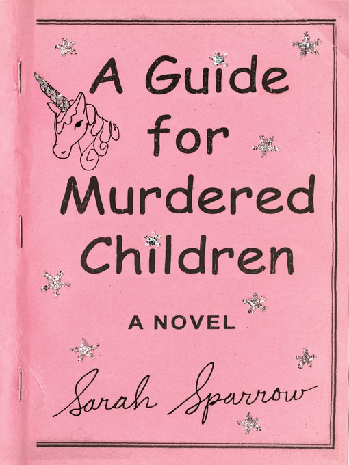 Cover of A Guide for Murdered Children