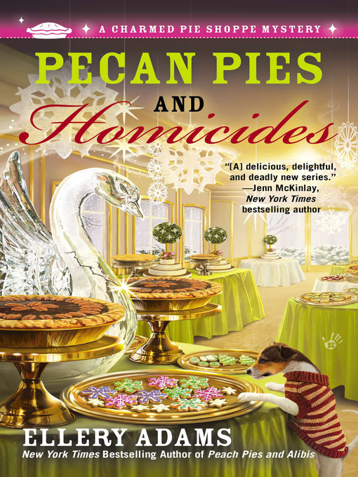 Title details for Pecan Pies and Homicides by Ellery Adams - Wait list