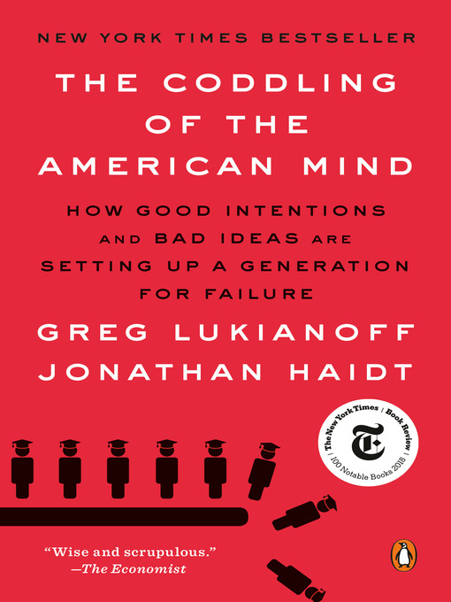 Title details for The Coddling of the American Mind by Greg Lukianoff - Wait list