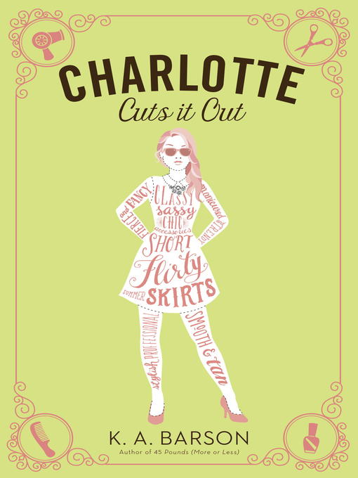 Title details for Charlotte Cuts It Out by Kelly Barson - Available