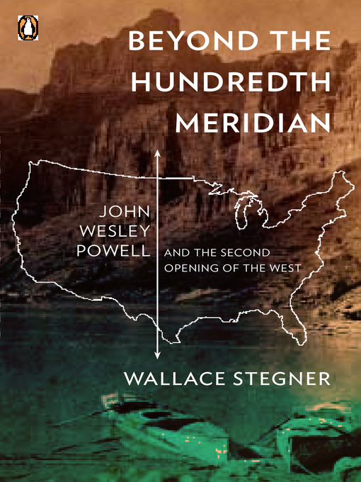 Title details for Beyond the Hundredth Meridian by Wallace Stegner - Wait list