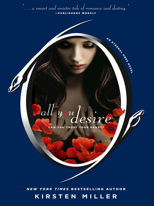 Title details for All You Desire by Kirsten Miller - Available